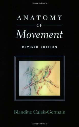 Cover ANATOMY OF MOVEMENT by Blandine Calais-Germain