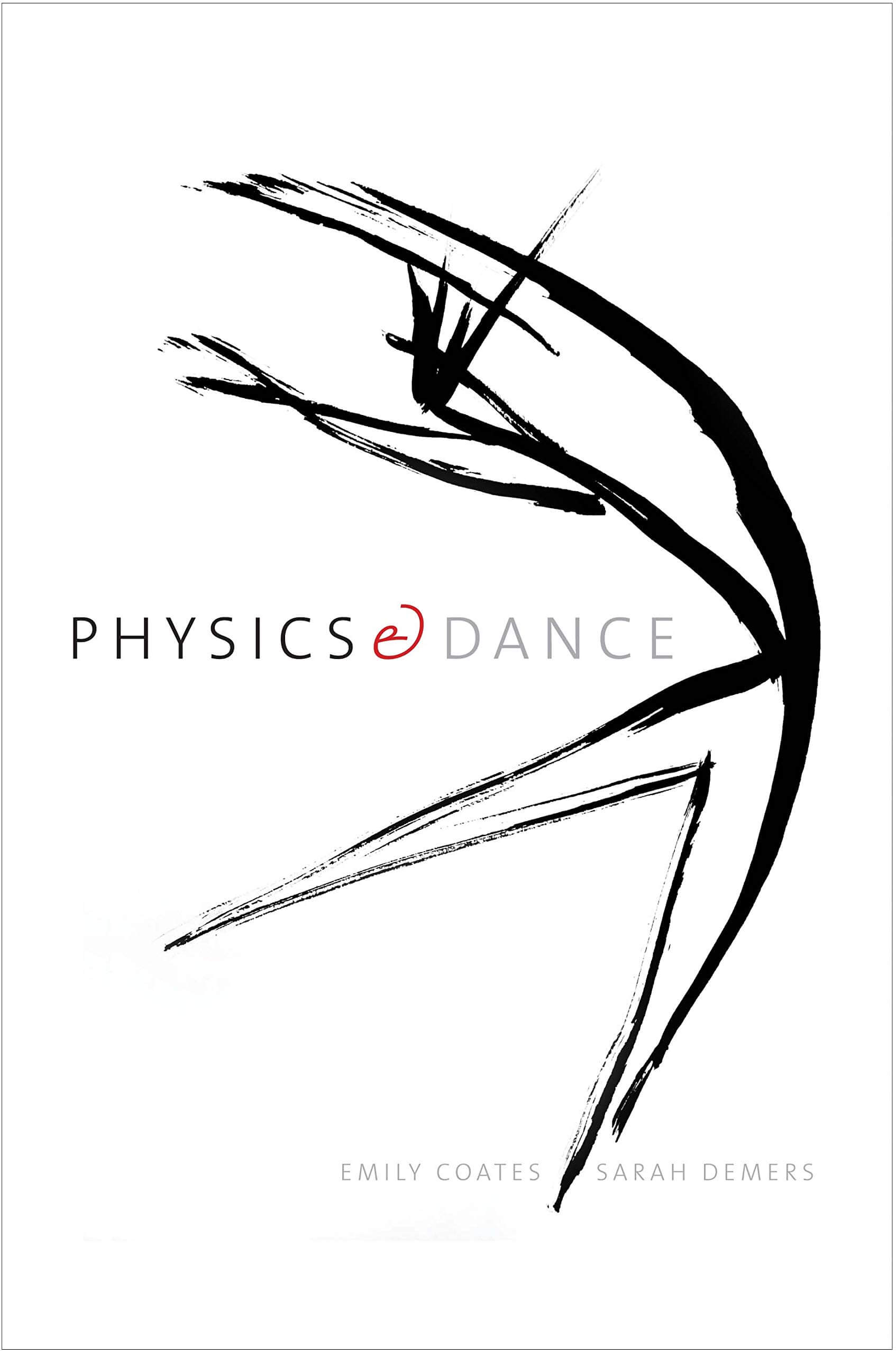 Cover PHYSICS AND DANCE by Emily Coates & Sarah Demers