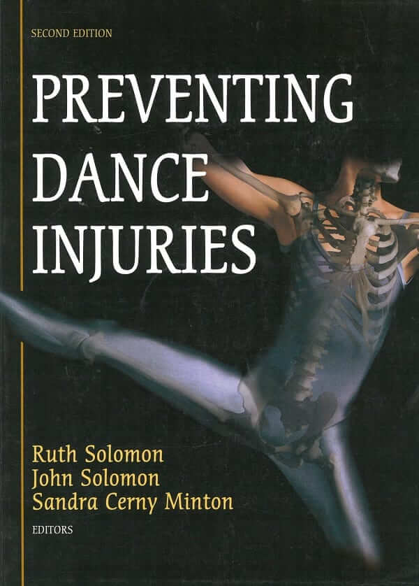 Cover PREVENTING DANCE INJURIES: AN INTERDISCIPLINARY PERSPECTIVE by Ruth Solomon, John Solomon, Sandra Cerny Minton