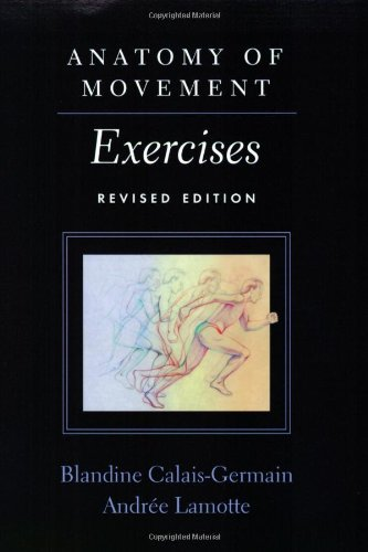 Anatomy of Movement Exercises by Blandine Calais-Germain Cover
