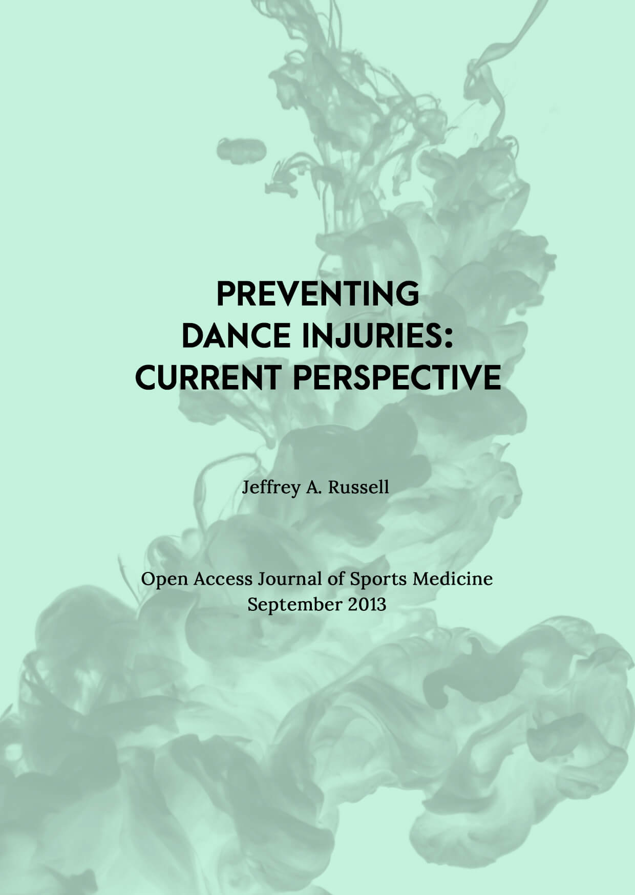 Preventing Dance Injuries: Current Perspectives Cover